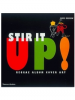Stir It Up!