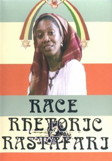 Race, Rhetoric, Rastafari