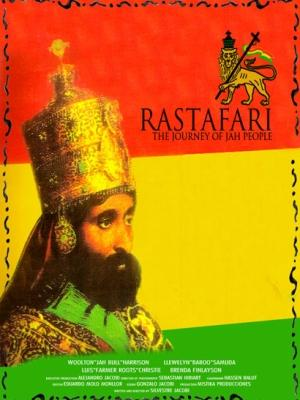 Rastafari: The Journey Of Jah People