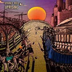 Sparky Riot - Uprising