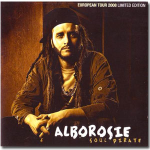 Alborosie - Soul Pirate - 2008