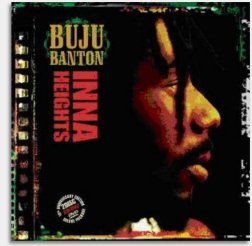 Buju Banton - Inna Heights 10th anniversary