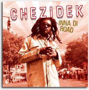 Chezidek - Inna Di Road