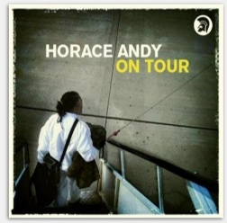 Horace Andy - On Tour - 2008
