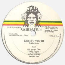 Little John - Ghetto Youth (label A)