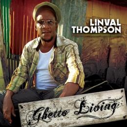 Linval Thompson - Ghetto Living