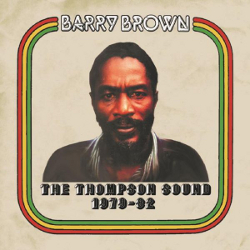 Barry Brown - The Thompson Sound