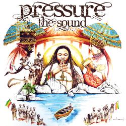 Pressure - The Sound