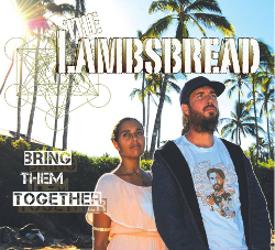 The Lambsbread - Bring Them Together