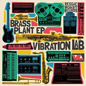 Vibration Lab - Brass Plant EP