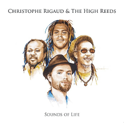 Christophe Rigaud & The High Reeds - Sounds of Life