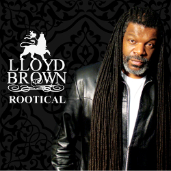 Lloyd Brown - Rootical