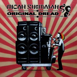 Micah Shemaiah - Original Dread