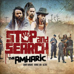 The Amharic - Stop and Search