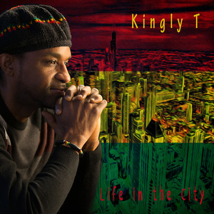Kingly T Life In The City Cover