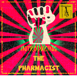 Mafia and Fluxy Introducing The Pharmacist