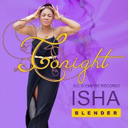 Isha Blender - Tonight