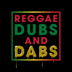 Reggae, Dubs and Dabs