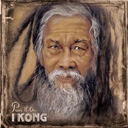 I Kong - Pass It On