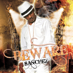 Sanchez - Beware