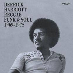Derrick Harriott - Reggae, Funk & Soul 1969-1975