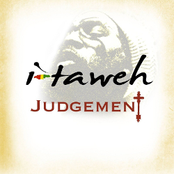 I-Taweh - Judgement
