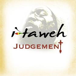 I-Taweh - Judgement