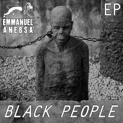 Emmanuel Anebsa - Black People