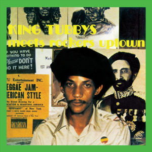 King Tubby's Meets Rockers Uptown