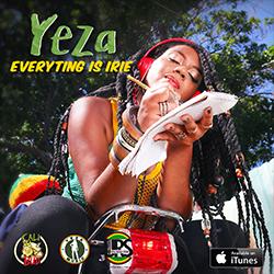 Yeza - Everything is Irie