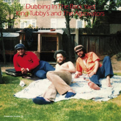 King Tubby's and The Agrovators - Dubbing in The Back Yard