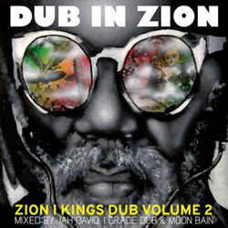 Zion I Kings - Dub In Zion