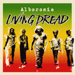 Alborosie - Living Dread