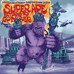 Lee Perry and Subatomic Sound System - Super Ape Returns To Conquer