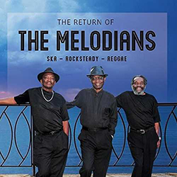 The Return of the Melodians