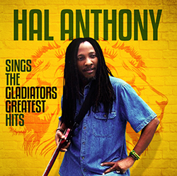 Hal Anthony Sings The Gladiators Greatest Hits