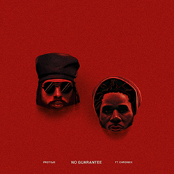 Protoje - No Guarantee ft Chronixx