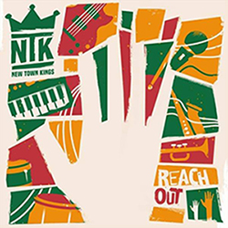 New Town Kings - Reach Out