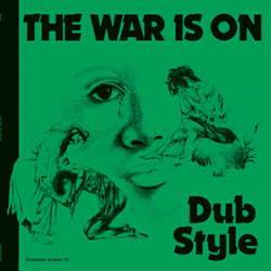 Phill Pratt & Friends - The War Is On, Dub Style