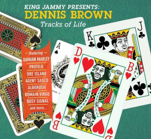 King Jammy Presents Dennis Brown - Tracks Of Life