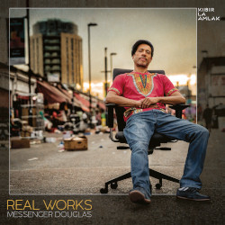 Messenger Douglas & Kibir La Amlak - Real Works