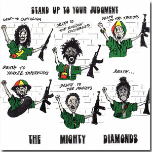 Mighty Diamonds, Stand up to your judgment 1978