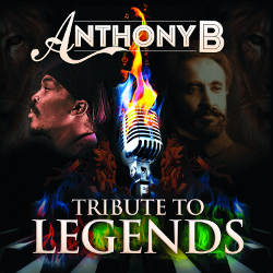 Anthony B - Tribute To Legends