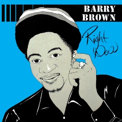 Barry Brown - Right Now