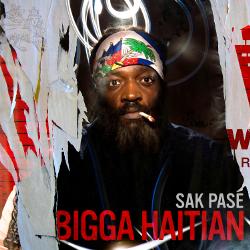 Bigga Haitian - Sak Pasé