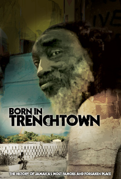 Born in Trench Town