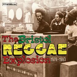 The Bristol Reggae Explosion