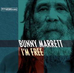 Bunny Marrett - I'm Free