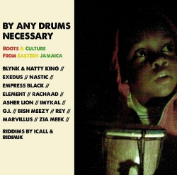 By Any Drums Necessary