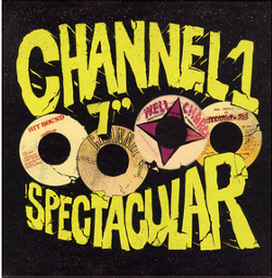 Channel One 7 Spectacular